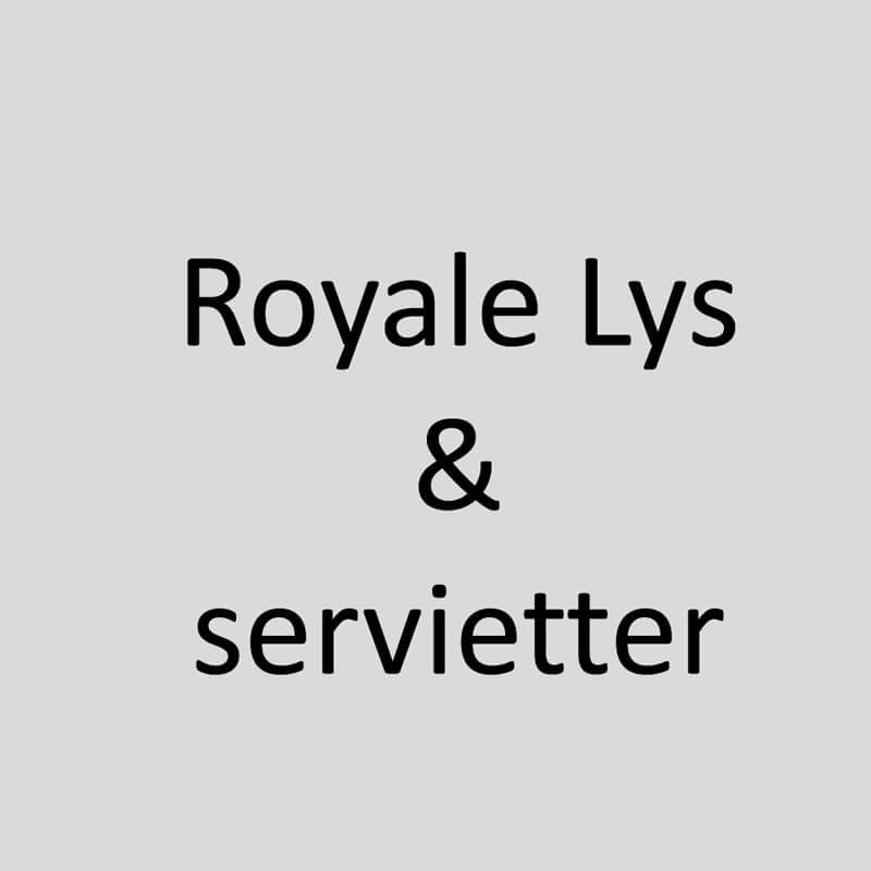 Royale lys & servietter